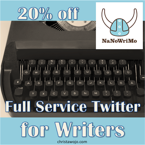 Full Service Twitter for Writers NaNoWriMo Sign