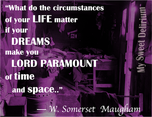 Dream Quote W Somerset Maugham