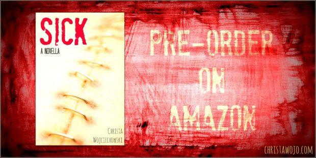 pre order SICK a novella by Christa Wojciechowski