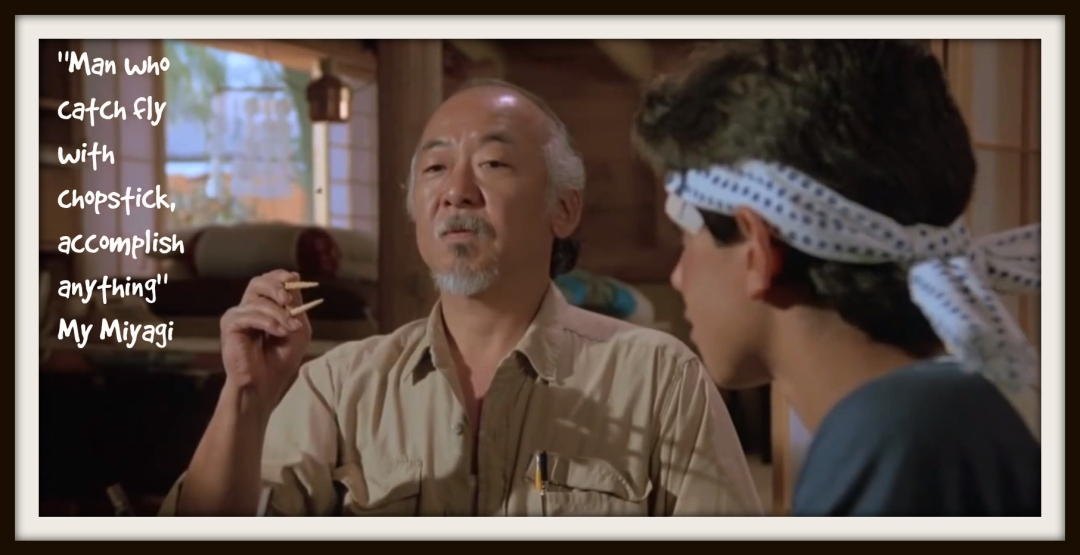 A-selection-of-wisdom-from-The-Karate-Kids-Mr-Miyagi-2.jpg
