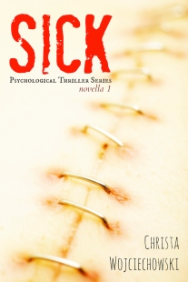 SICK Psychological Thriller Series Novella small