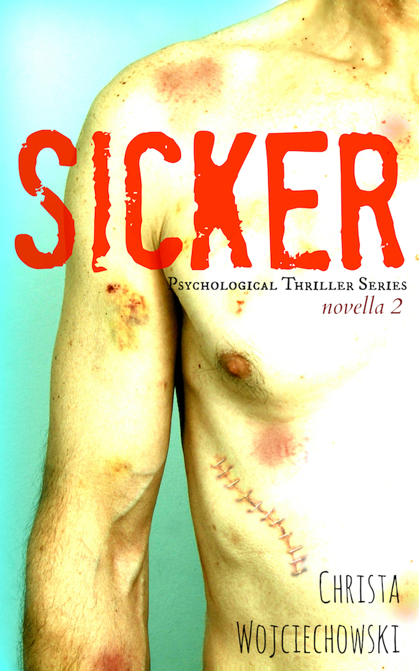 SICKER Pshychological Supsense Series Novella 2 small